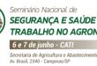 Conheça o cronograma do Seminário Nacional de Segurança e Saúde no Trabalho no Agronegócio
